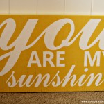 You Are My Sunshine Sign Giveaway