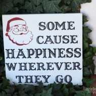 (20 crafty days of christmas) some cause happiness santa sign