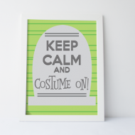 Keep Calm and Costume On Halloween Printable