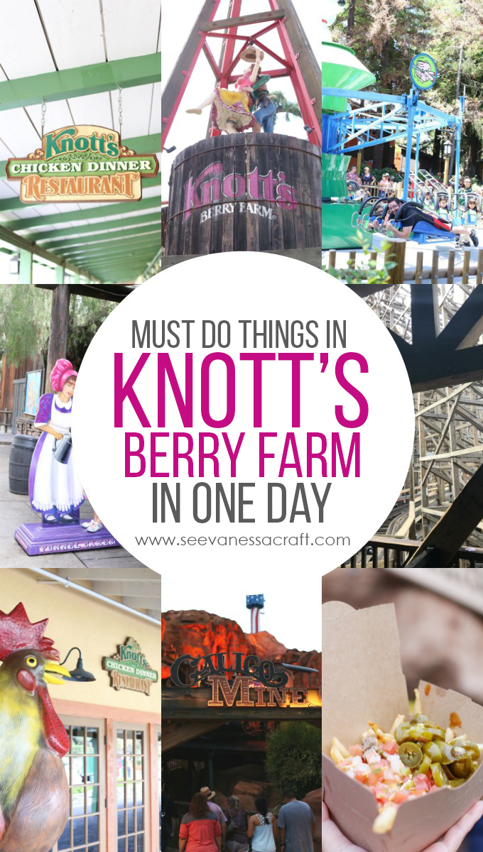 Must Do Things In Knotts Berry Farm Park copy