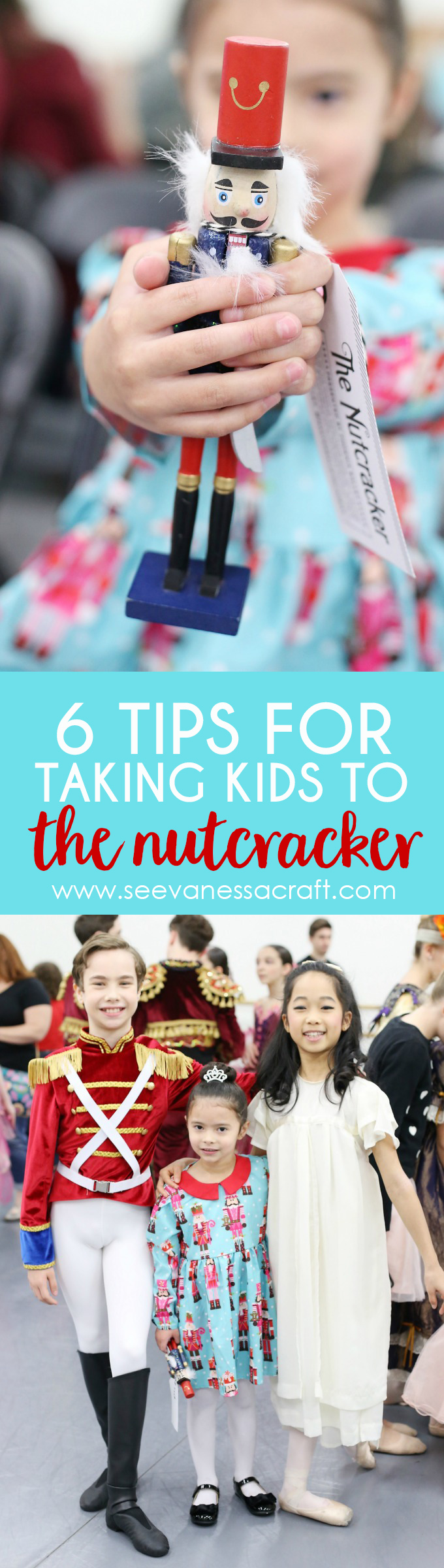 6 Tips for Taking Kids to The Nutcracker Ballet copy