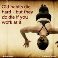 (buff mama monday) old habits die hard