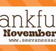 (22 thankful days) day 15, 16, 17, 18 & 19