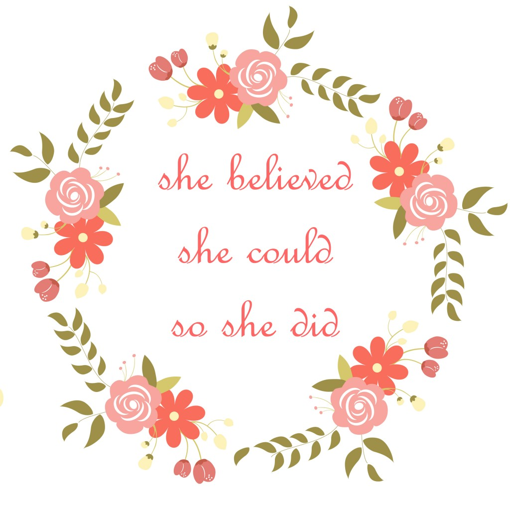 She Believed She Could - Free Printable
