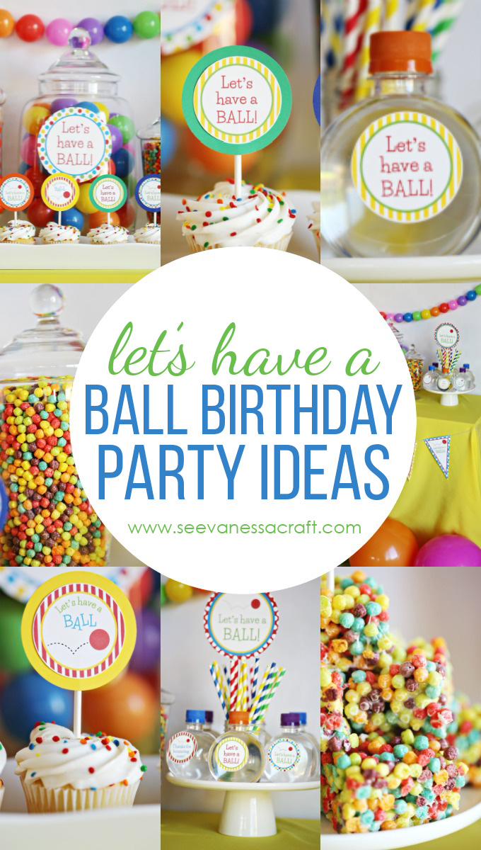Ball Birthday Party Ideas