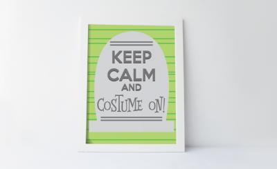 Keep Calm and Costume On Halloween Printable