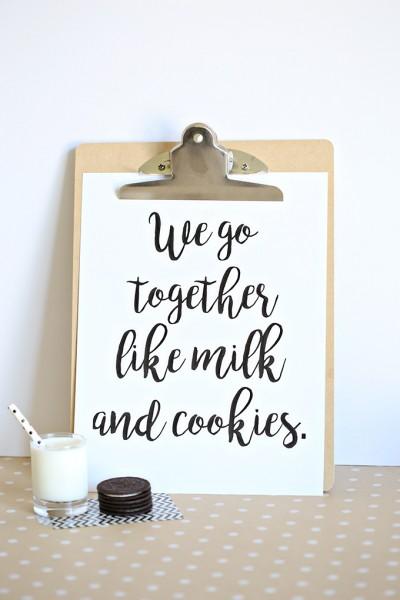 We Go Together Like Milk and Cookies Printable