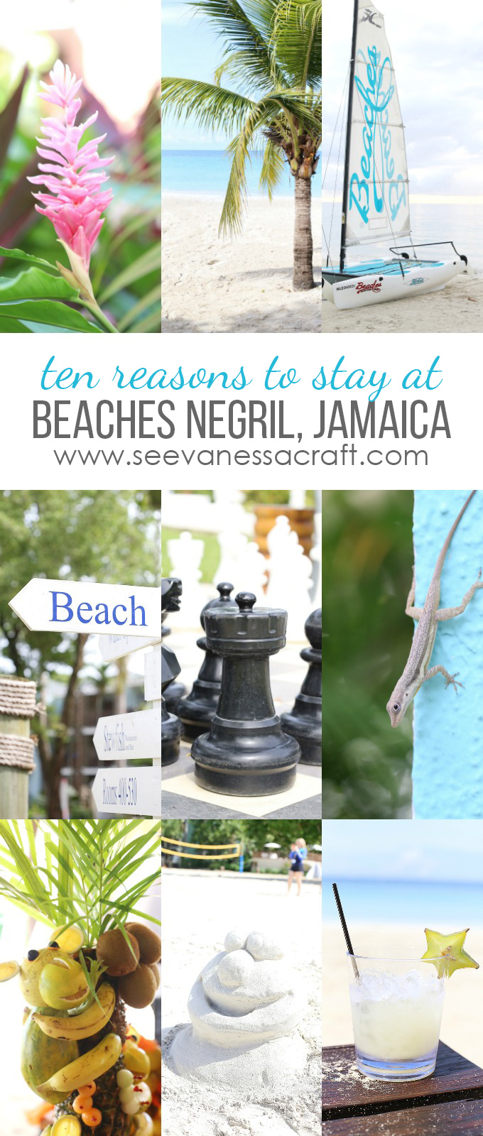 10 Reasons to Stay at Beaches Negril in Jamaica copy