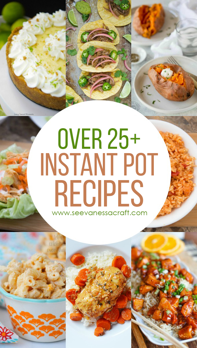 Over 25 Instant Pot Recipes
