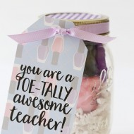 Pedicure in a Jar Gift Idea for Teachers or Friends