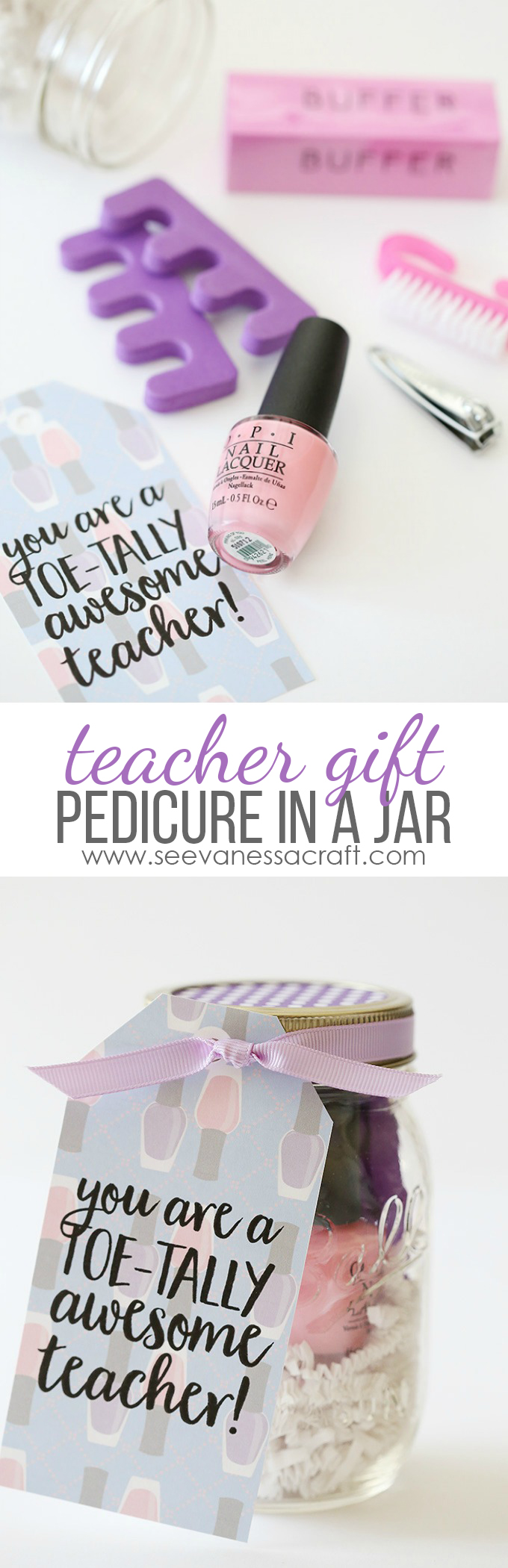 Pedicure in a Jar Gift - Teacher or Friend Gift Idea