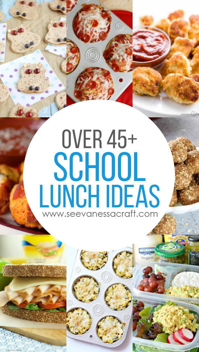 Over 45 School Lunch Ideas