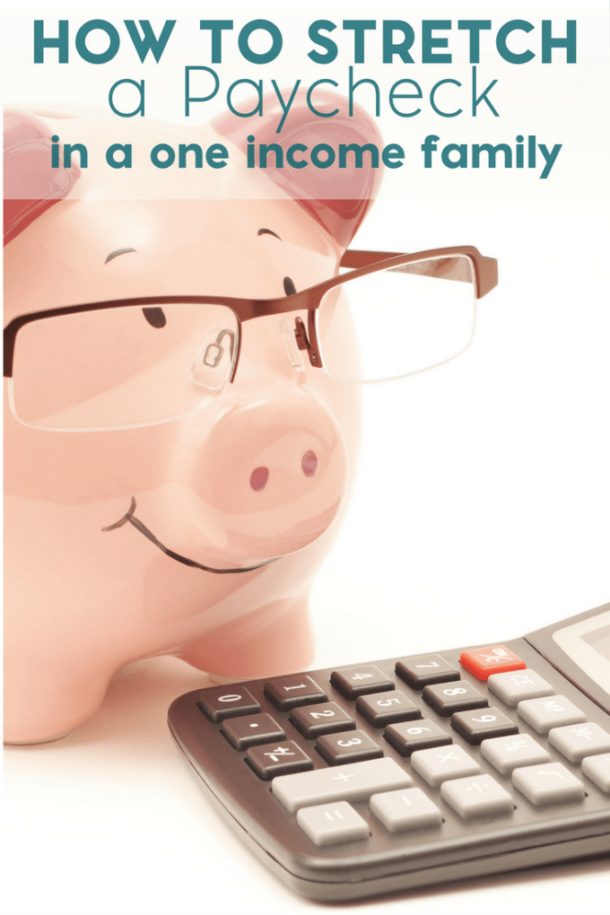 how-to-stretch-a-paycheck-in-a-one-income-family