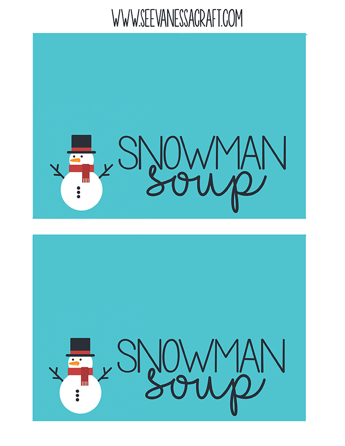 Snowman Soup FREE Printable Bag Toppers