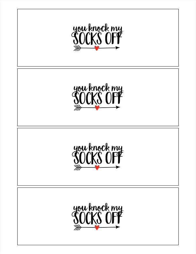 You Knock My Socks Off Printable
