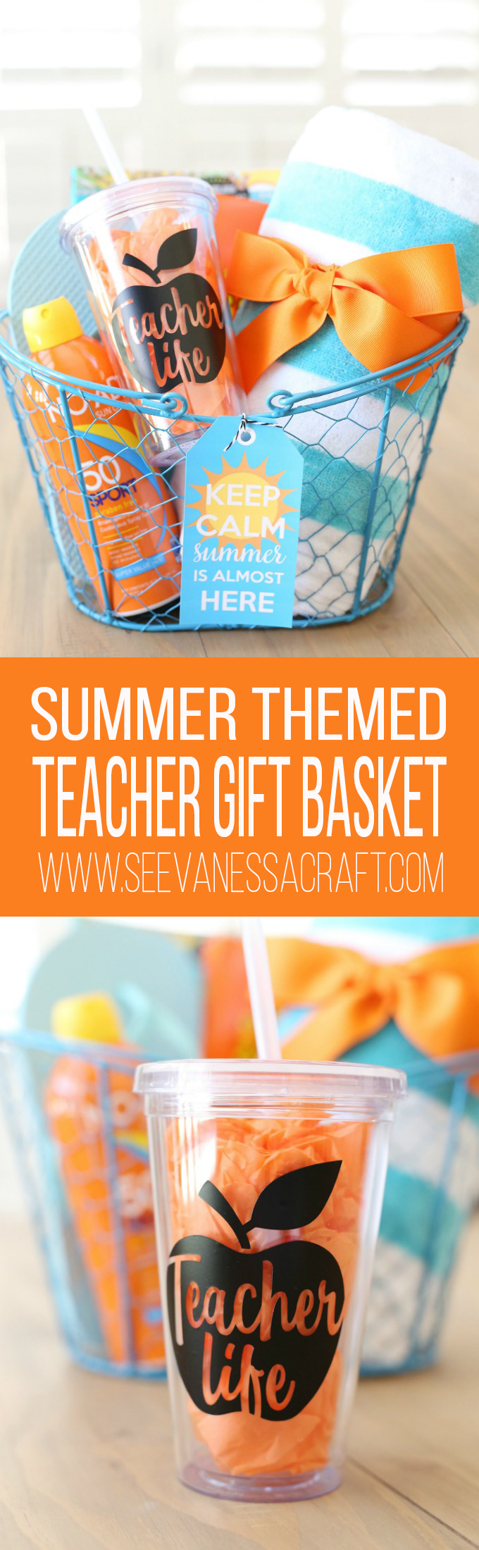 Keep Calm Summer Is Almost Here Teacher Gift Basket Idea