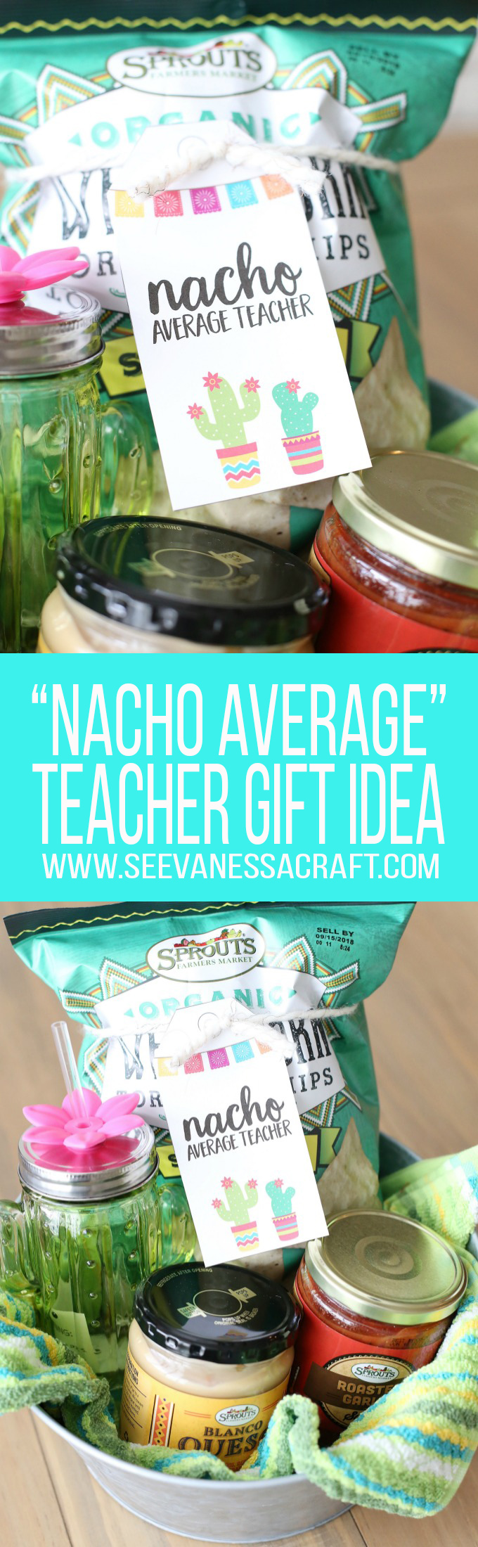 Nacho Average Teacher Appreciation Gift Basket Idea