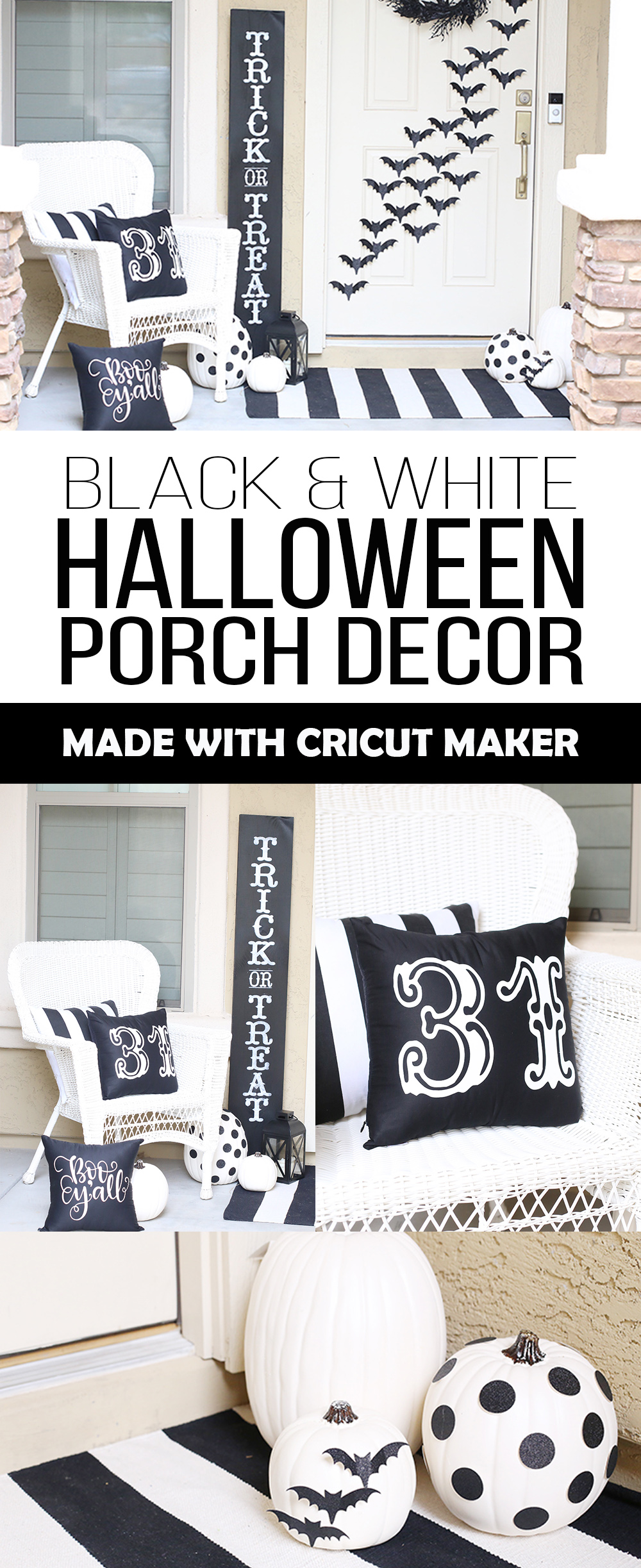 Halloween Black And White Porch Decor With Cricut Maker See Vanessa Craft