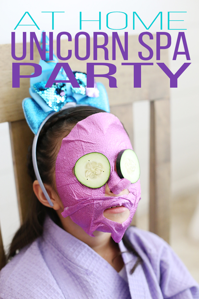 Plan an at home unicorn spa birthday party for girls!